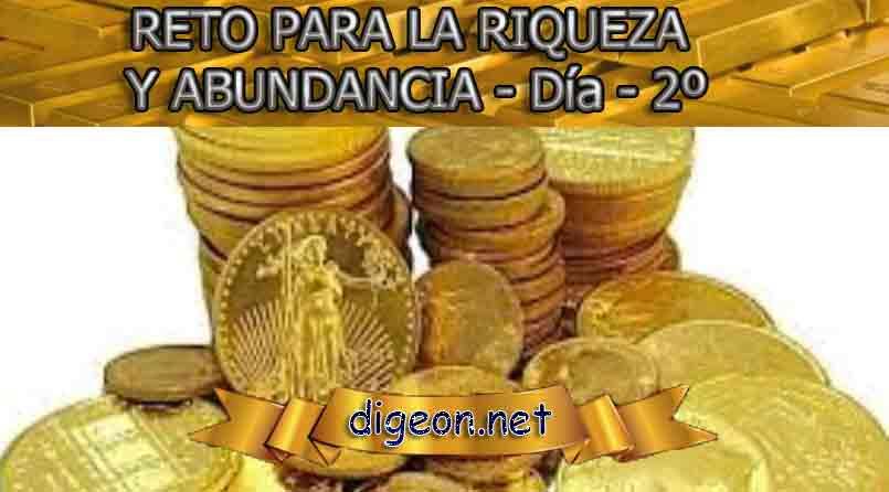 RETO PARA LA RIQUEZA Y ABUNDANCIA - Día 2º - Digeon.net