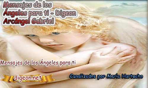 MENSAJES DE LOS ÁNGELES PARA TI - Digeon - 23 de Abril