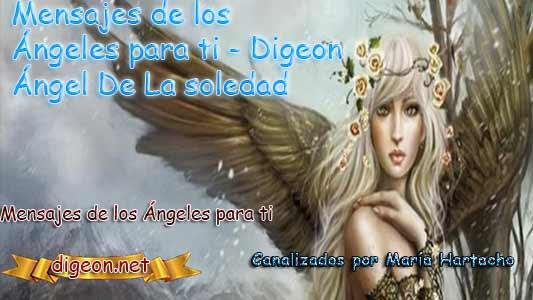MENSAJES DE LOS ÁNGELES PARA TI - Digeon - 25 de Mayo