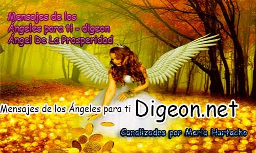 MENSAJES DE LOS ÁNGELES PARA TI - Digeon - 04 de Noviembre - Ángel de la Prosperidad - Día 1306 + Consejo de tu Ángel, Decreto para La Riqueza y Abundancia y El Ángel que te acompaña hoy