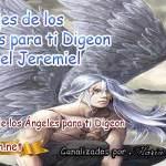 MENSAJES DE LOS ÁNGELES PARA TI- Digeon - 03 de Marzo 2021 Arcángel Jeremiel - Enseñanza Espiritual Día 1.785 + Mensaje del Arcángel Gabriel y Miguel, El Consejo De Tu Ángel y las Señales del Universo, Mensaje de tus angeles para hoy, los arcángeles,mensajes de los angeles, todo sobre angeles y arcangeles, los sietes arcangeles, los angeles de la cabala, decretos de metafisica, decretos poderosos para la abundancia y el exito, todo sobre los maestros ascendidos, oraciones poderosas y milagrosas, y limpiezas de aura, dice tu angel dia, mensajes de los angeles y numeros, los angeles y sus mensajes, y mensajes celestiales, mensajes de los angeles diario, y consejo diario de los angeles, video angelical, como interpretar las señales de los angeles, reiki, palabra de dios hoy, evangelio del día, espiritualidad, lecturas del día, videncia, oración a san miguel arcangel, san miguel arcángel, como interpretar las señales de los angeles, metafísica, tu angel, IMAGENES DE angeles de la guarda, imagenes de angeles de amor, imágenes de angeles de luz