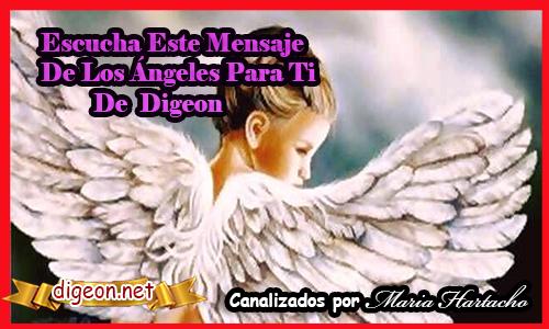 MENSAJES DE LOS ÁNGELES PARA TI - Digeon - 23 deAbril - Arcángel Gabriel - Canalización Con Los Ángeles, como entender los mensajes de los angeles, como recibir mensajes de los angeles, como escuchar los mensajes de los angeles, recibir mensajes de los angeles, angeles y demonios, angeles azules, angeles antiguo testamento, a sus angeles mandara, angeles custodios, angeles custodios sevilla, angeles de la guarda, angeles en el cielo, angeles en la tierra , angeles en la biblia, mensajes de los angeles para ti digeon, mensajes de los angeles 2222