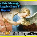 MENSAJES DE LOS ÁNGELES PARA TI - Digeon - ARCANGEL MIGUEL Y DECRETO PODEROSO DE SANACIÓN, como entender los mensajes de los angeles, como recibir mensajes de los angeles, ¿Cuál es el mensaje de los ángeles? ¿Cómo recibir mensajes de los ángeles? ¿Cuáles son las cartas del tarot de los ángeles? ¿Cómo saber qué me dicen los ángeles?como escuchar los mensajes de los angeles, recibir mensajes de los angeles, arcángel miguel decreto poderoso de protección, arcángel miguel decreto de sanación