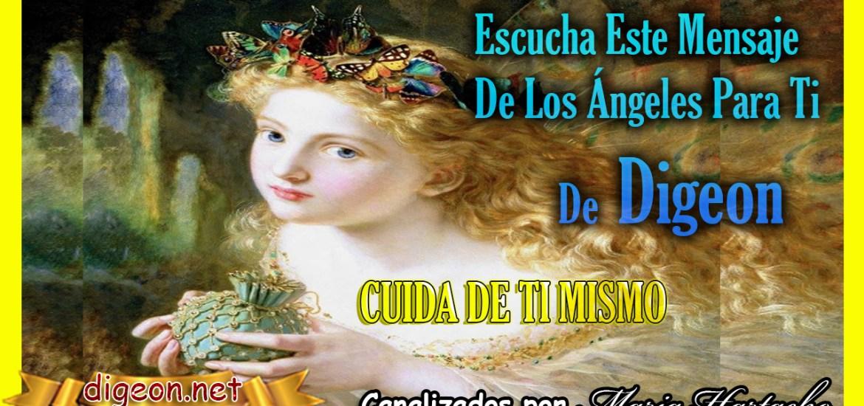 """MENSAJES DE LOS ÁNGELES PARA TI - Digeon - ARCÁNGEL SANDALFÓN. CUIDA DE TI MISMO """"AUTOCOMPASIÓN""""26/07/2021"""