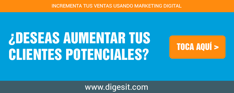 incrementar clientes potenciales usando marketing digital