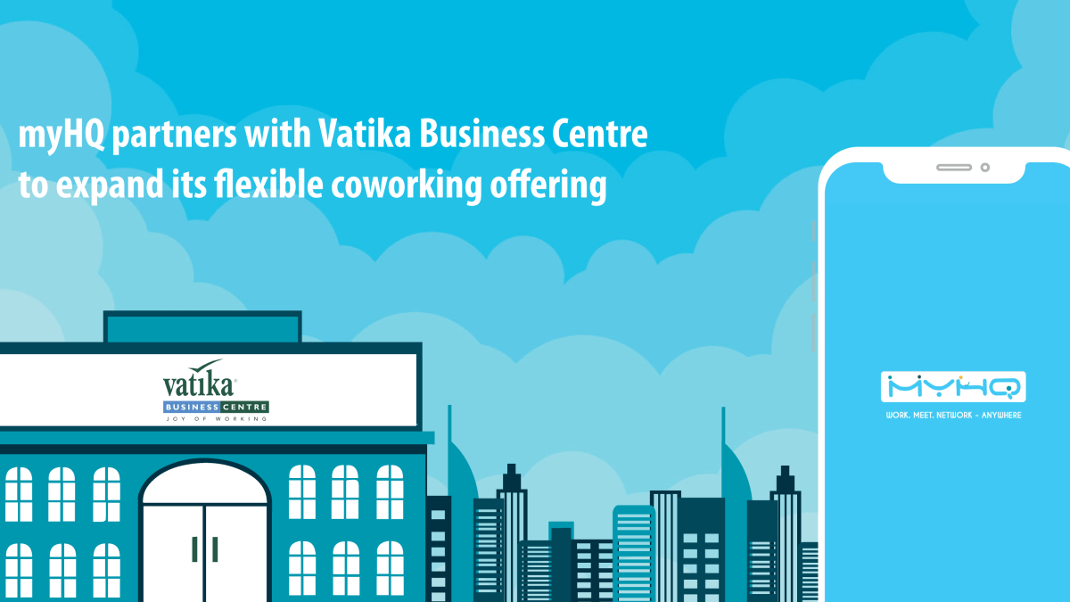 myHQ Partners With Vatika Business Centre To Expand Its Flexible Coworking Offering