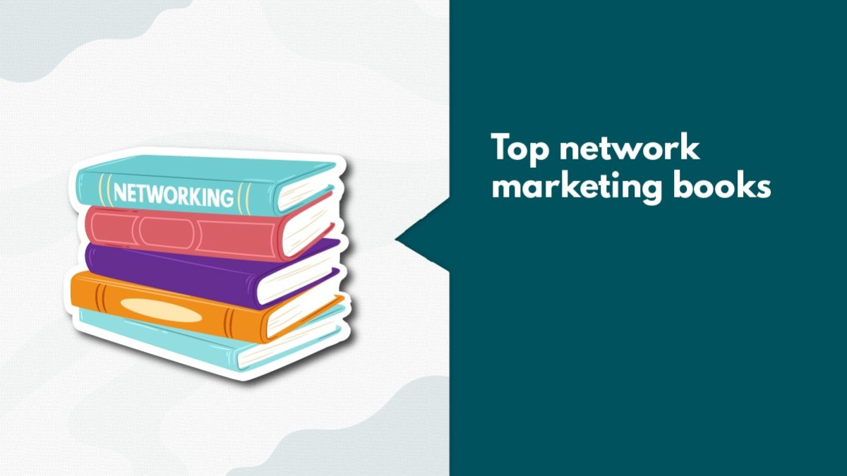 10 Best Network Marketing Books That Successful Marketers Recommend