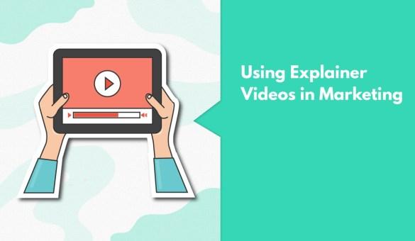 explainer videos in digital marketing