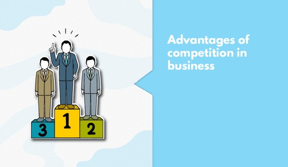 Advantages Of Competition In Business That Founders Should Know