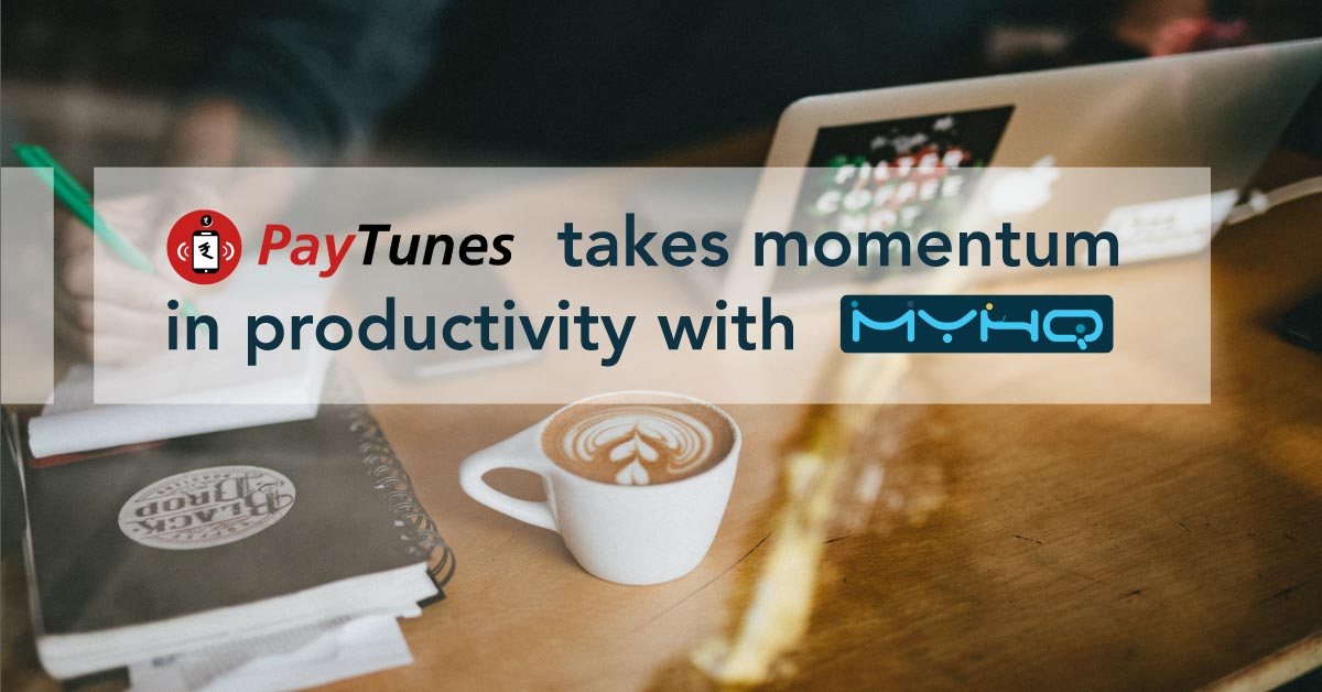 Paytunes takes momentum in productivity with myHQ workspaces