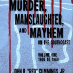 Murder, Manslaughter and Mayhem