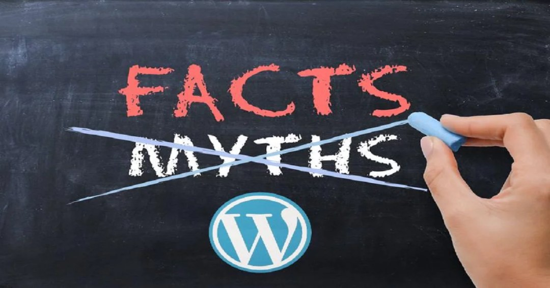 Top 3 Myths about WordPress (Busted)