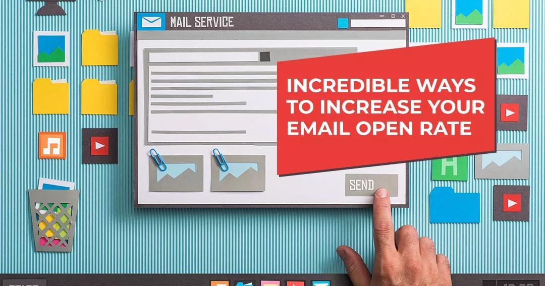 Email Marketing Tips: Reasons Why Your Open Rates Are Poor