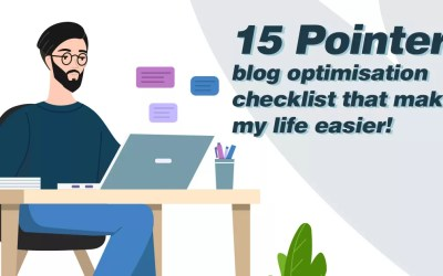 15 Pointer Blog Optimisation Checklist That Makes My Life Easier!