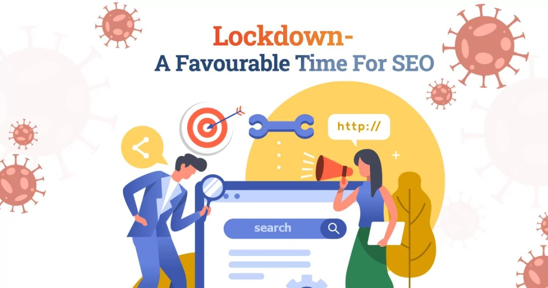 Lockdown: A Favourable Time For SEO