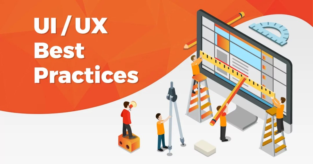 Top 6 UI/UX Best Practices