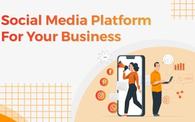 Which Social Media Platform Should You Use For Your Business?