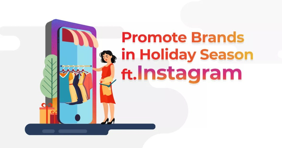 How To Promote Brands In Holiday Season ft.Instagram