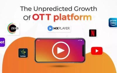 The Unpredicted Growth of OTT Platform