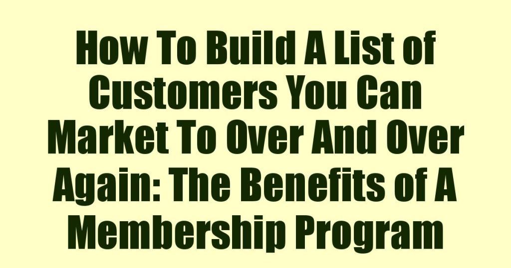 The Benefits of A Membership Program