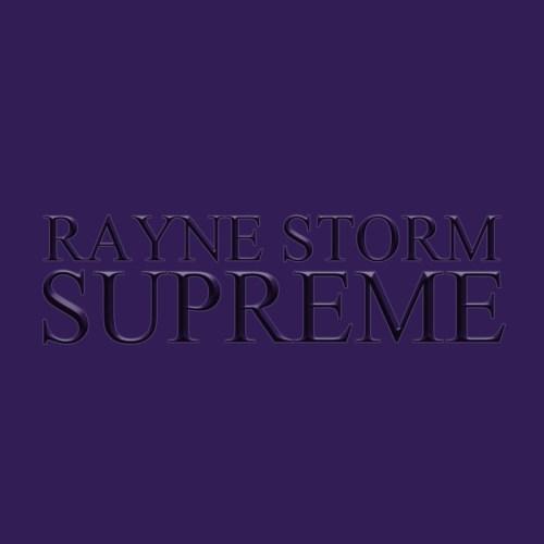 Rayne Storm Supreme