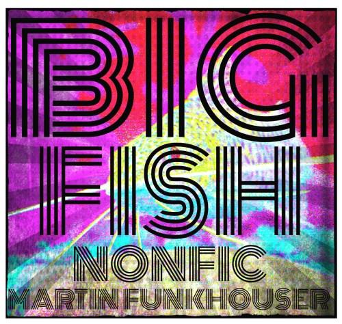 big fish edit 2