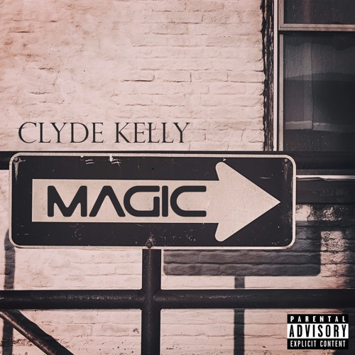 Clyde Kelly - Magic