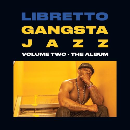 libretto-gangsta-jazz-2-the-album