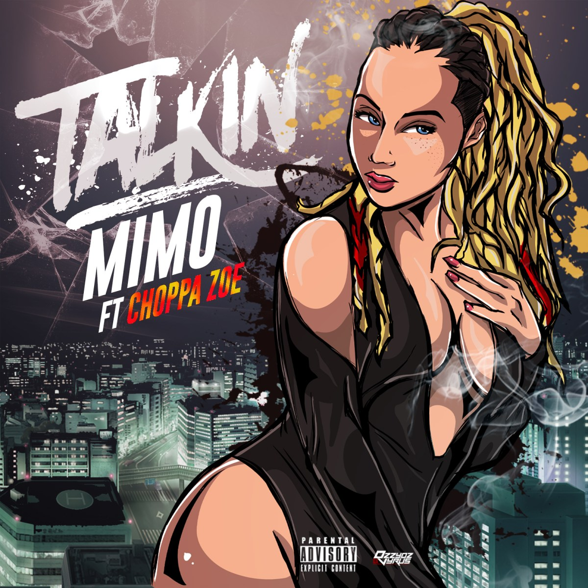 MiMo Moore - Talkin' ft. Choppa Zoe