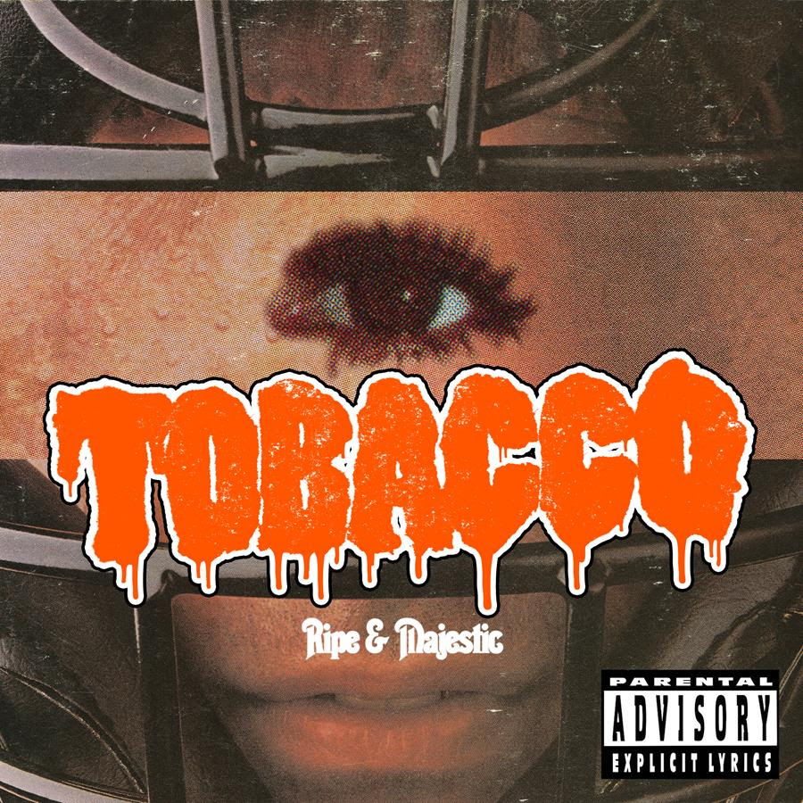 TOBACCO - Eye Punch
