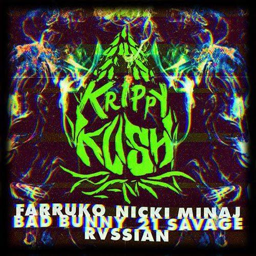 Farruko, Nicki Minaj & Bad Bunny ft. 21 Savage & Rvssian – Krippy Kush