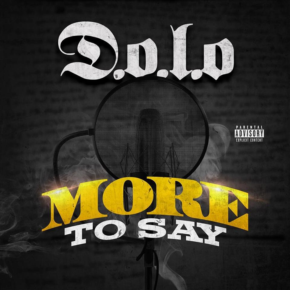D.O.L.O. (@Mr5mashandpass) - More To Say