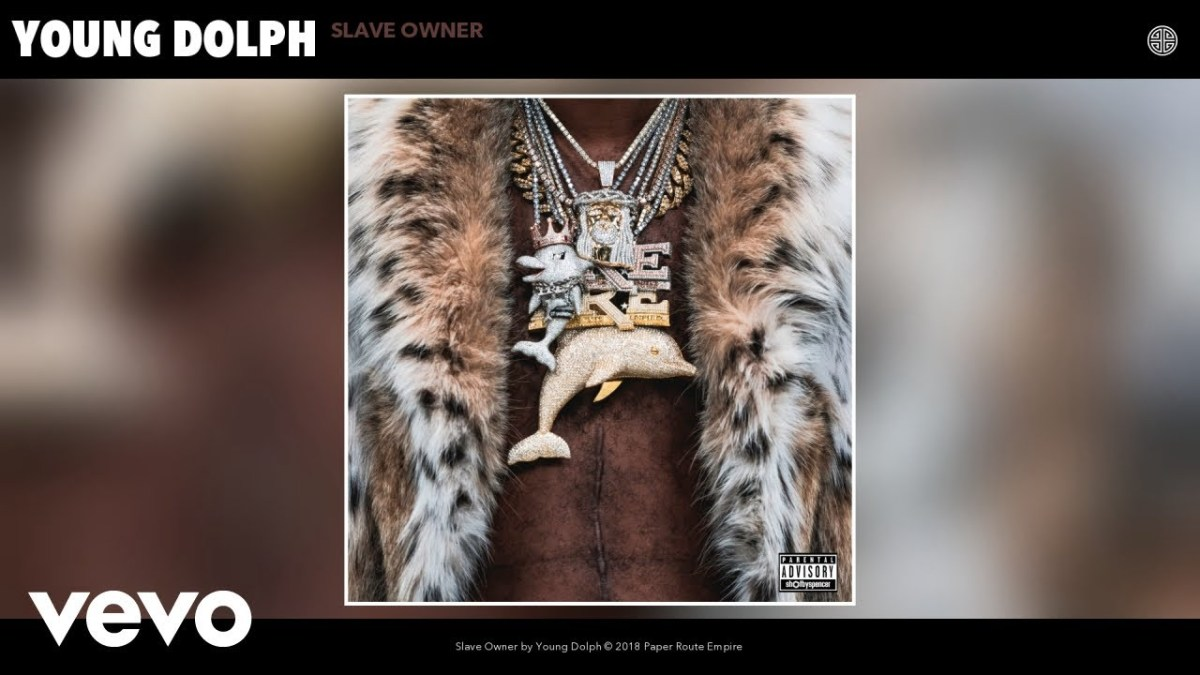 Young Dolph - Slave Owner