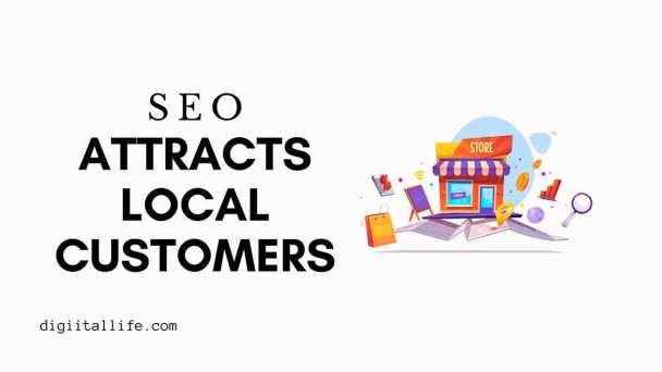 SEO attracts local customer