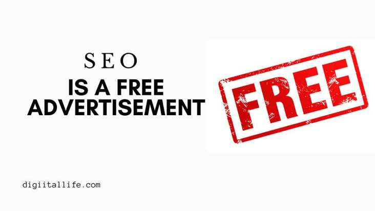SEO is a free advertisement