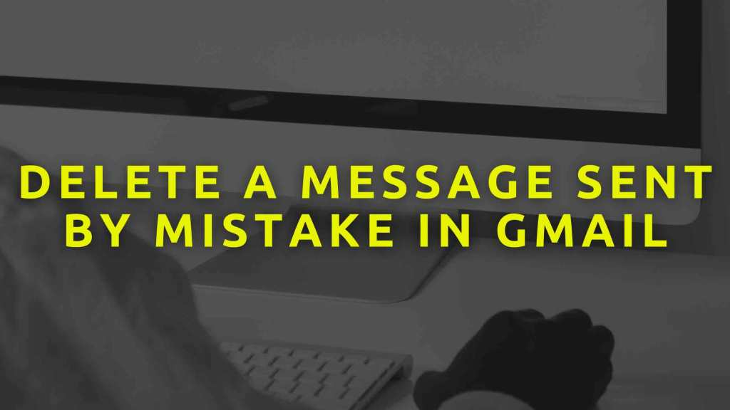 Delete-a-message-sent-by-mistake-in-Gmail