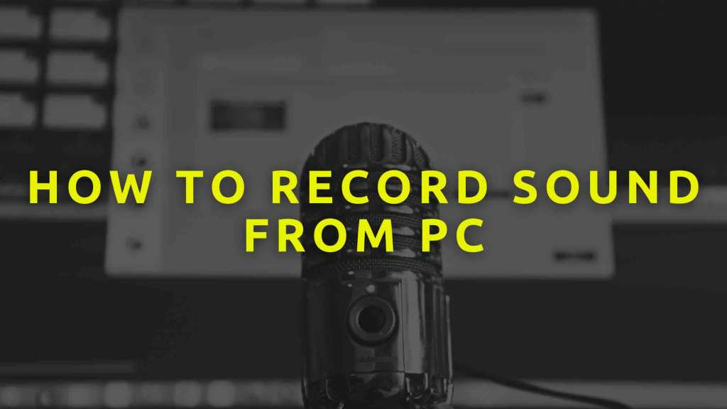 How-to-Record-sound-from-PC