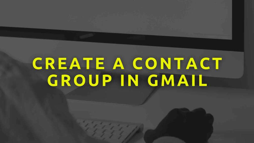 create-a-contact-group-in-Gmail