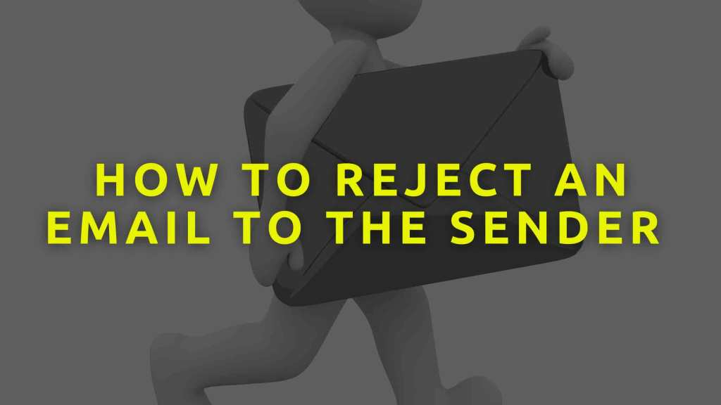 How-to-reject-an-email-to-the-sender