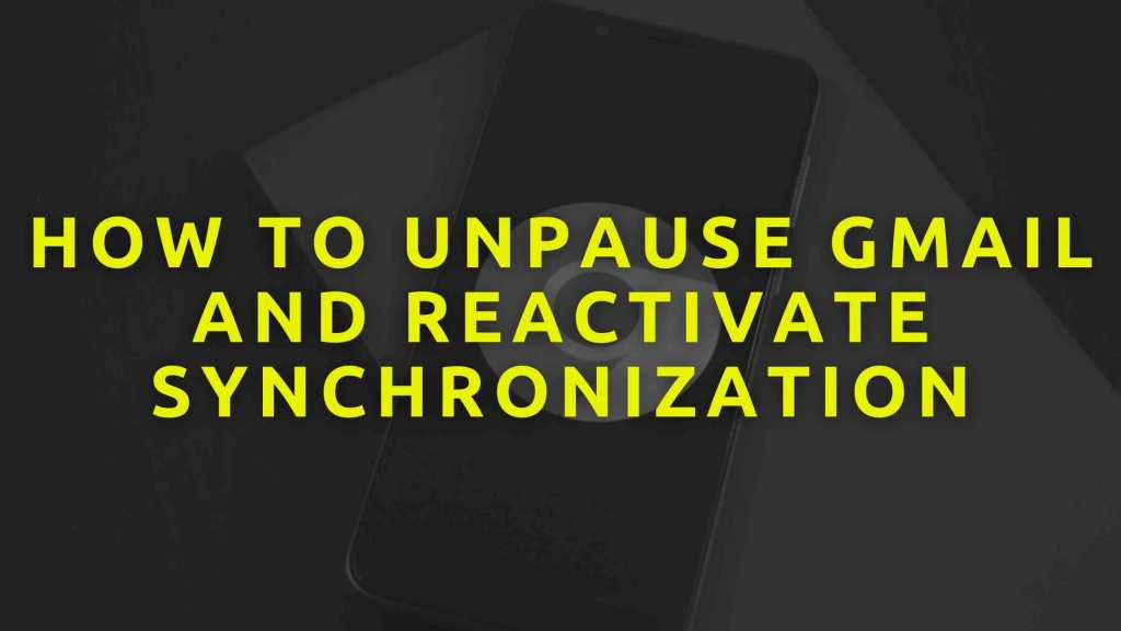 How-to-unpause-Gmail-and-reactivate-synchronization