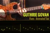 GUTHRIE GOVAN – FIVES – Animated Tab