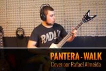 PANTERA – WALK – Cover by Rafa Almeida