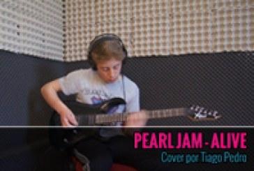 PEARL JAM – ALIVE – Cover por Tiago Pedro