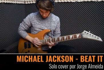 MICHAEL JACKSON – BEAT IT – Solo cover por Jorge Almeida
