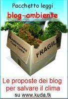 un gruppo di blog pensa alle soluzioni per salvare l'ambiente e rilanciare l'economia in italia