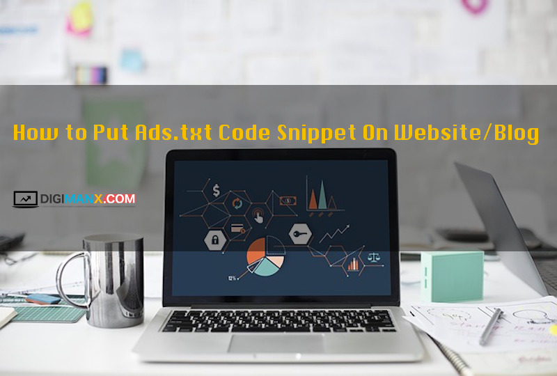 Put Ads.txt Code Snippet On Website/Blog