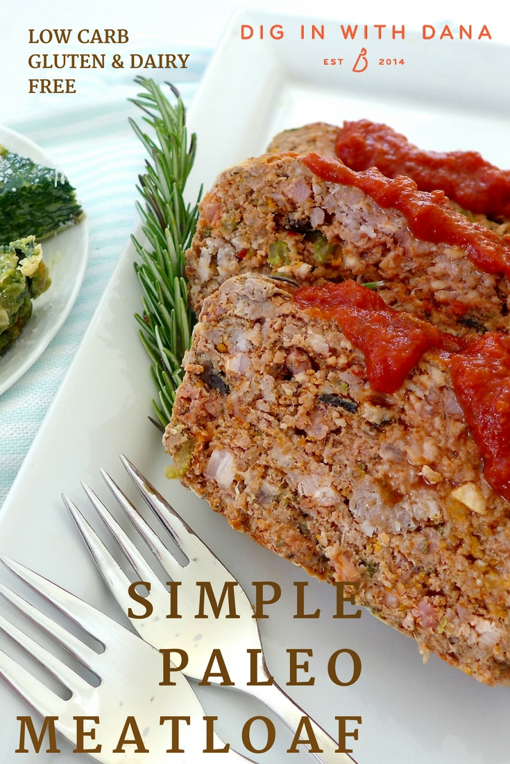Simple Paleo Meatloaf recipe and serving ideas at diginwithdana.com