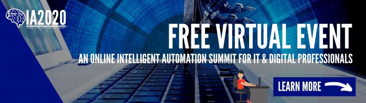 FREE VIRTUAL EVENT INTELLIGENT AUTOMATION  2020
