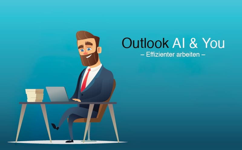 Outlook AI & YOU: 3-fach effizienter Meetings planen dank AI