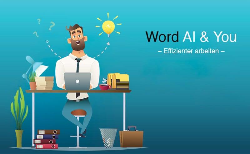 Microsoft Wors AI & You - Besser schreiben dank künstlicher Intelligenz mit Word Ideas